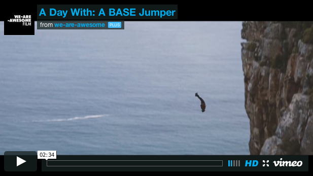 A DAY WITH A BASE JUMPER