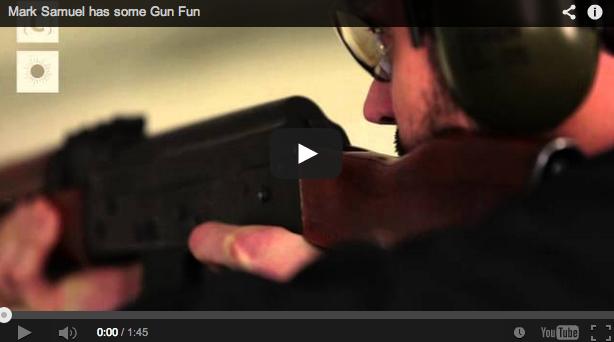 MARK SAMUEL HAS SOME GUN FUN