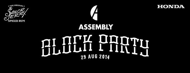 ASSEMBLY BLOCK PARTY