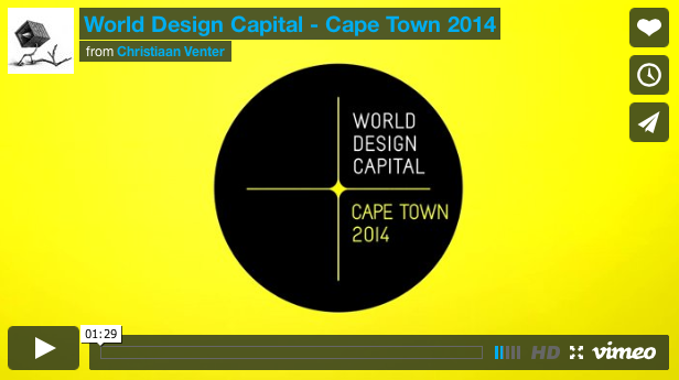 WORLD DESIGN CAPITAL - CAPE TOWN 2014