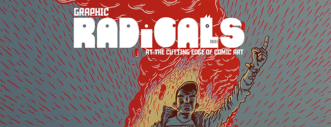 GRAPHIC RADICALS