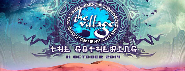 THE VILLAGE: THE GATHERING