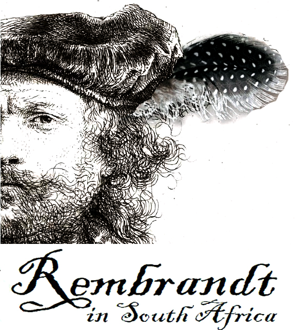 REMBRANDT VISITS CAPE TOWN