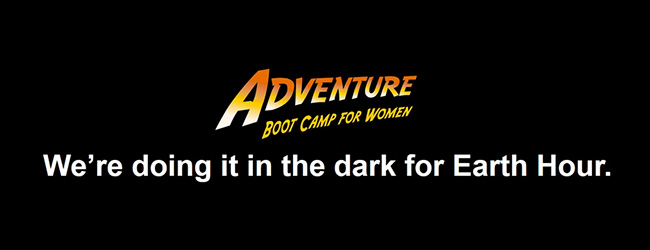 EARTH HOUR WITH ADVENTURE BOOT CAMP