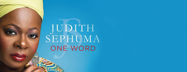 JUDITH SEPHUMA: ONE WORD ALBUM LAUNCH