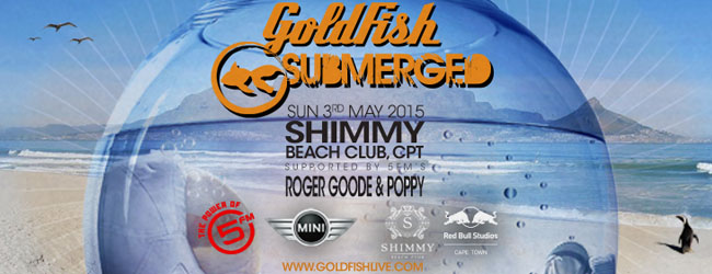 SUBMERGED SUNDAYS FINALE WITH GOLDFISH AT SHIMMY BEACH CLUB