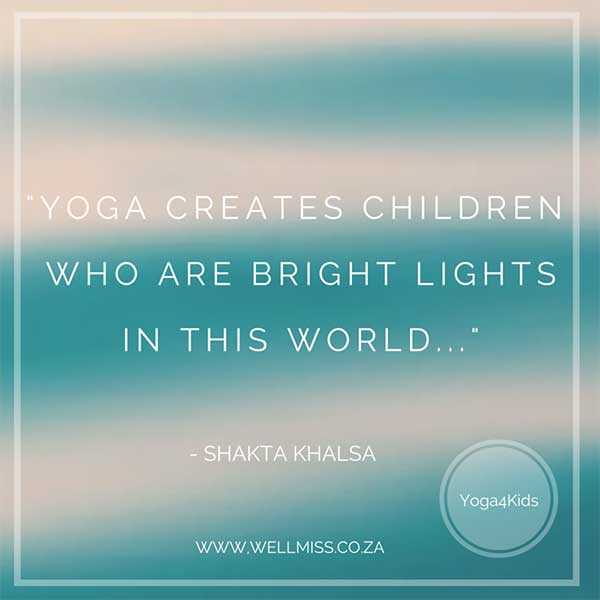 WellMiss-Yoga4Kids-quote