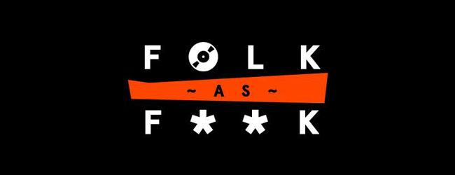 FOLK AS F**K