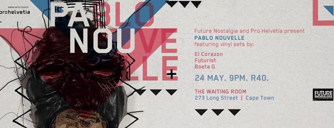 PABLO NOUVELLE AT THE WAITING ROOM
