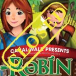 WIN TICKETS TO SEE ROBIN HOOD
