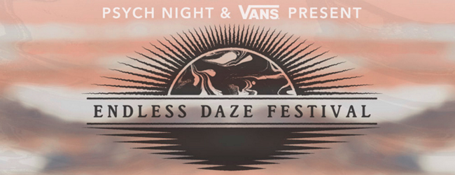 THE ENDLESS DAZE FESTIVAL