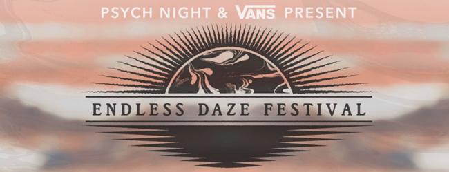 THE ENDLESS DAZE FESTIVAL