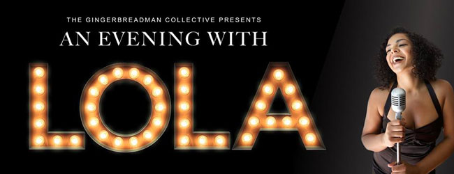 AN EVENING WITH LOLA