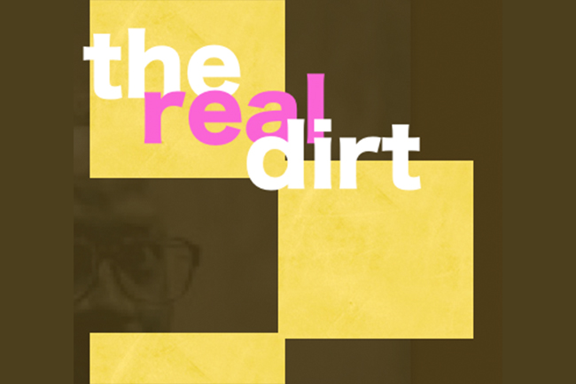 The Real Dirt