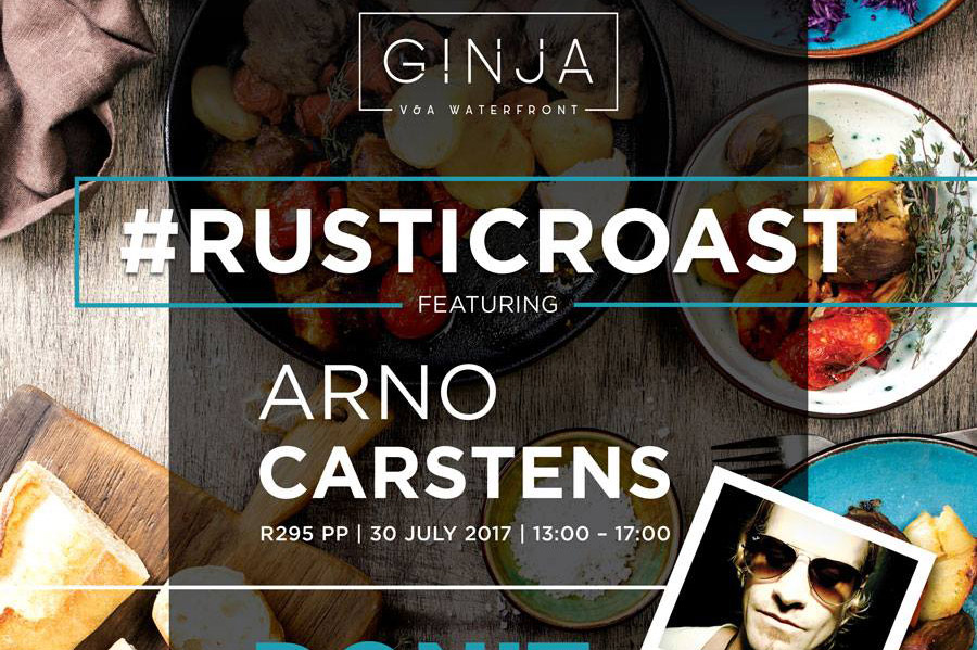 Rustic Roast with Arno Carstens at Ginja
