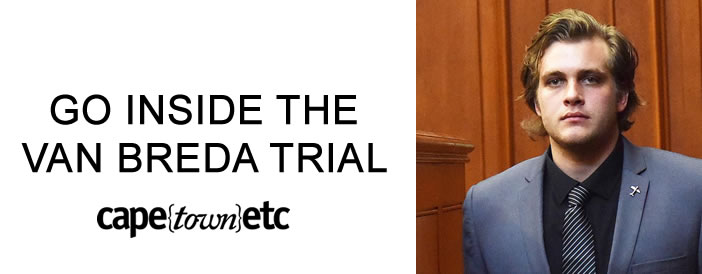 Go inside the Van Breda Trial with CapeTown ETC
