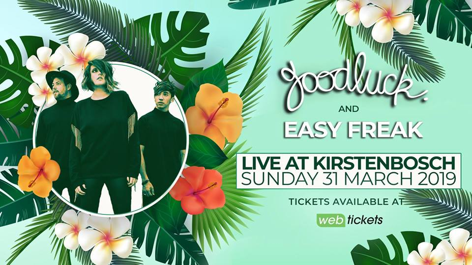 GoodLuck and Easy Freak Live at Kirstenbosch